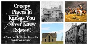 Creepy Places in Kansas You Never Knew Existed (A Place Lost In History Series)