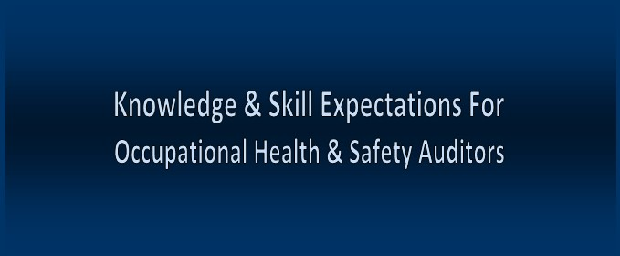Knowledge and Skills that Occupational Health and Safety Management