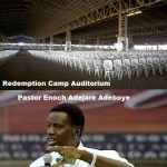 Redemption Camp: Largest 'City of God' on earth (How former den of robbers, wild animals became a place of worship)