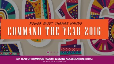 POWER MUST CHANGE HANDS - COMMAND THE YEAR JANUARY 2016