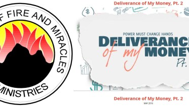 POWER MUST CHANGE HANDS MAY 2016 - Deliverance of My Money Part 2