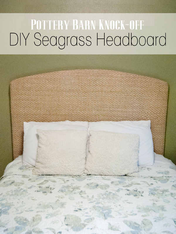 Pottery Barn Knock-off Seagrass Headboard