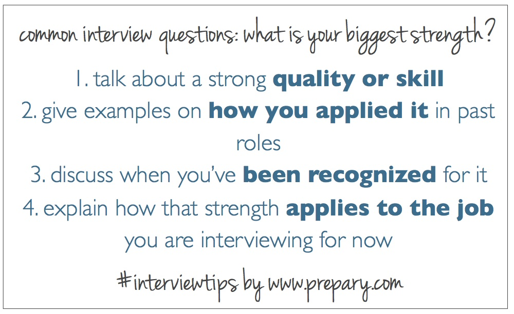 Common interview questions What is your greatest strength?  The