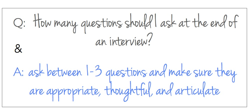 How many questions to ask at the end of a job interview  The Prepary