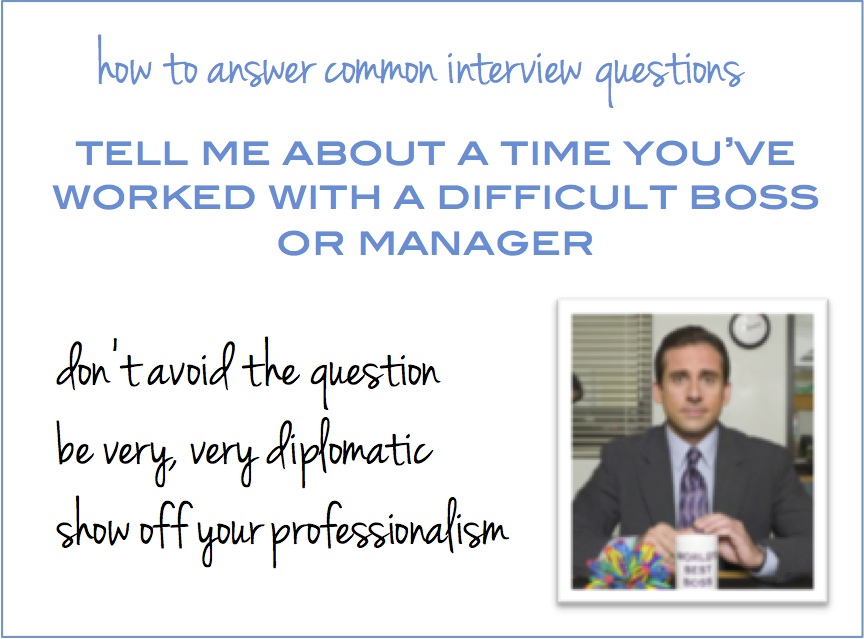 Common Interview Questions Worked with a difficult boss  The Prepary