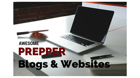 AWESOME Prepper Blogs & Websites