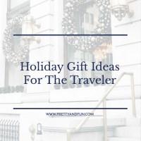 Gift Guide // For the Traveler.