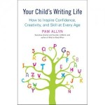 Book Review: Your Child&#8217;s Writing Life