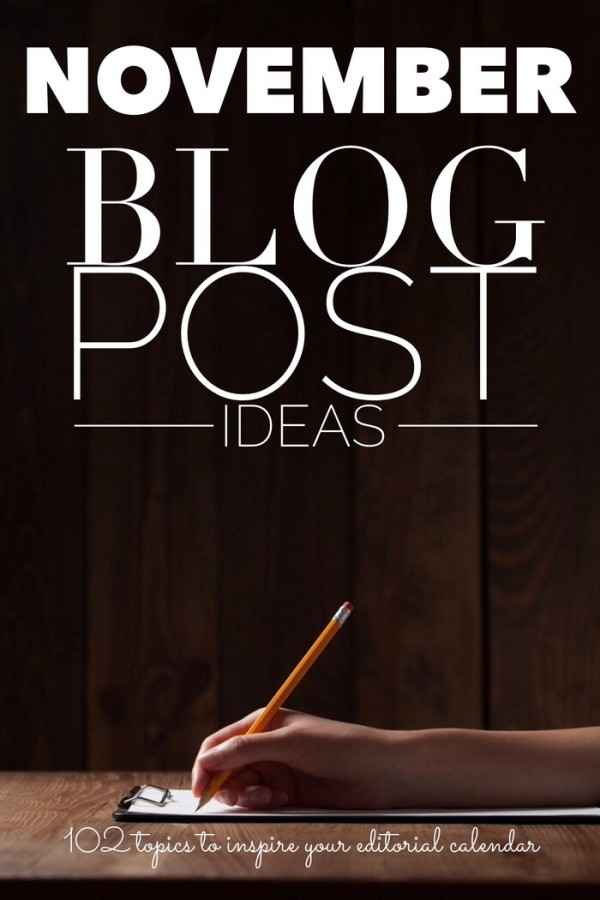 100+ Blog Posts Ideas  Writing Prompts for November - november calendar photo ideas