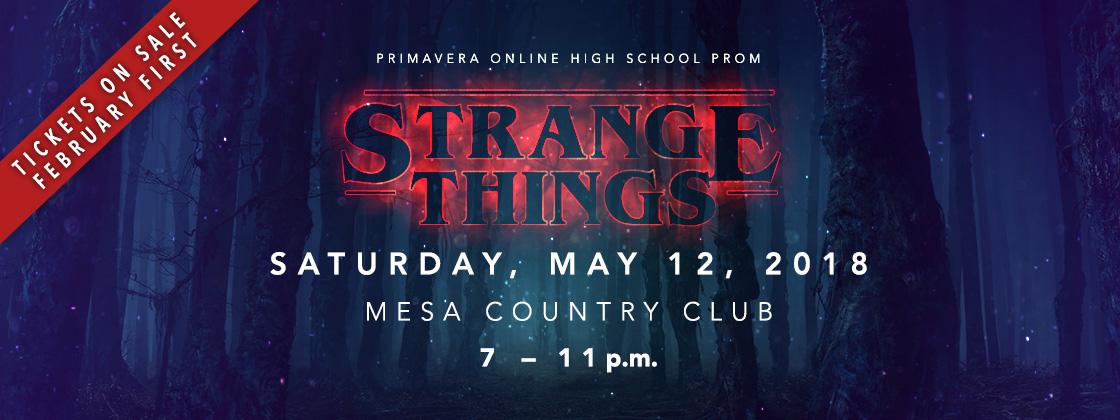 Strange Things Primavera Online\u0027s Prom 2018 Primavera Online High
