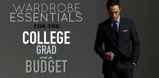 Wardrobe Essentials for the College Grad on a Budget