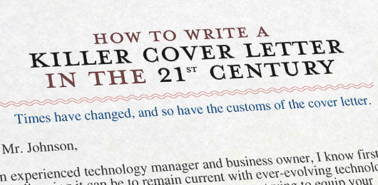 How to Write a Killer Cover Letter in the 21st Century Primer - It Cover Letters