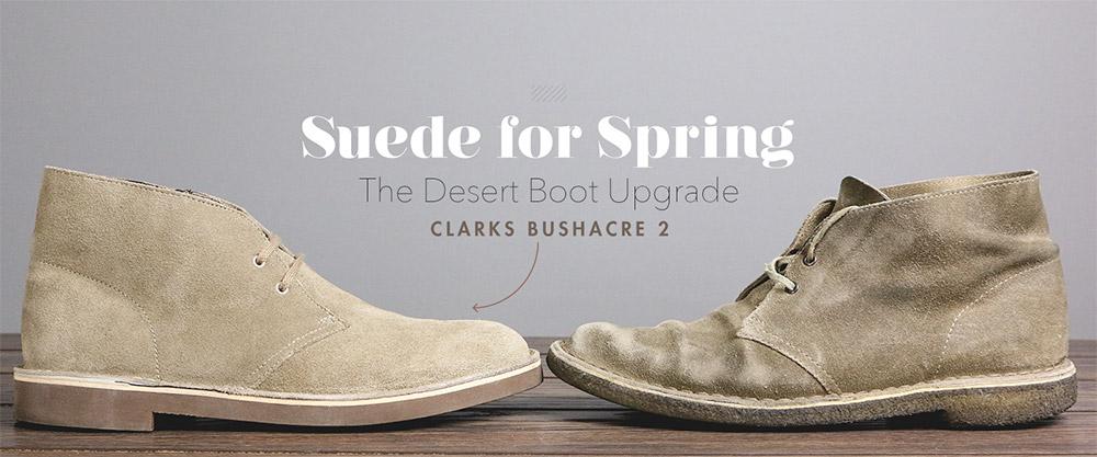 The Desert Boot Upgrade Clarks Buschacre 2 Primer