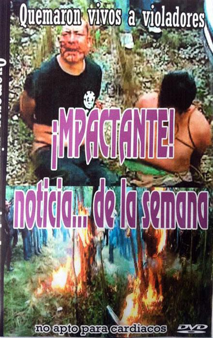 El DVD del linchamiento.
