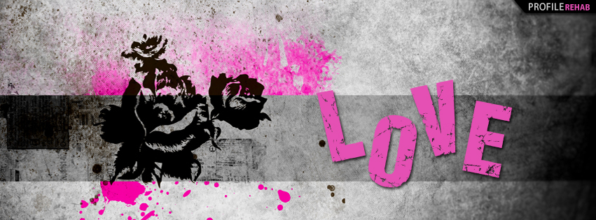 Cool Love Quote Wallpapers Pink And Black Grunge Love Cover For Facebook