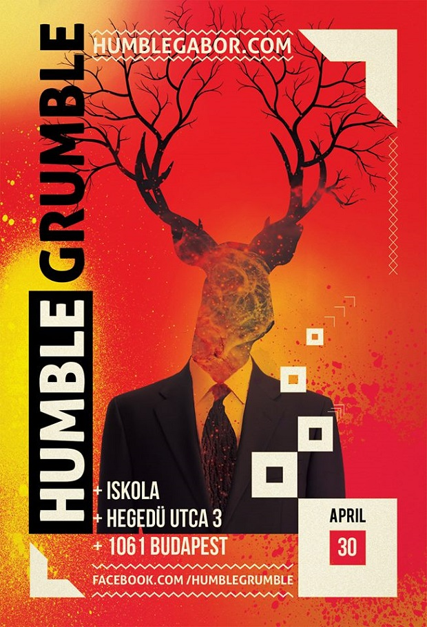 Humble Grumble at Iskola poster