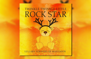Lullaby Versions of Mastodon