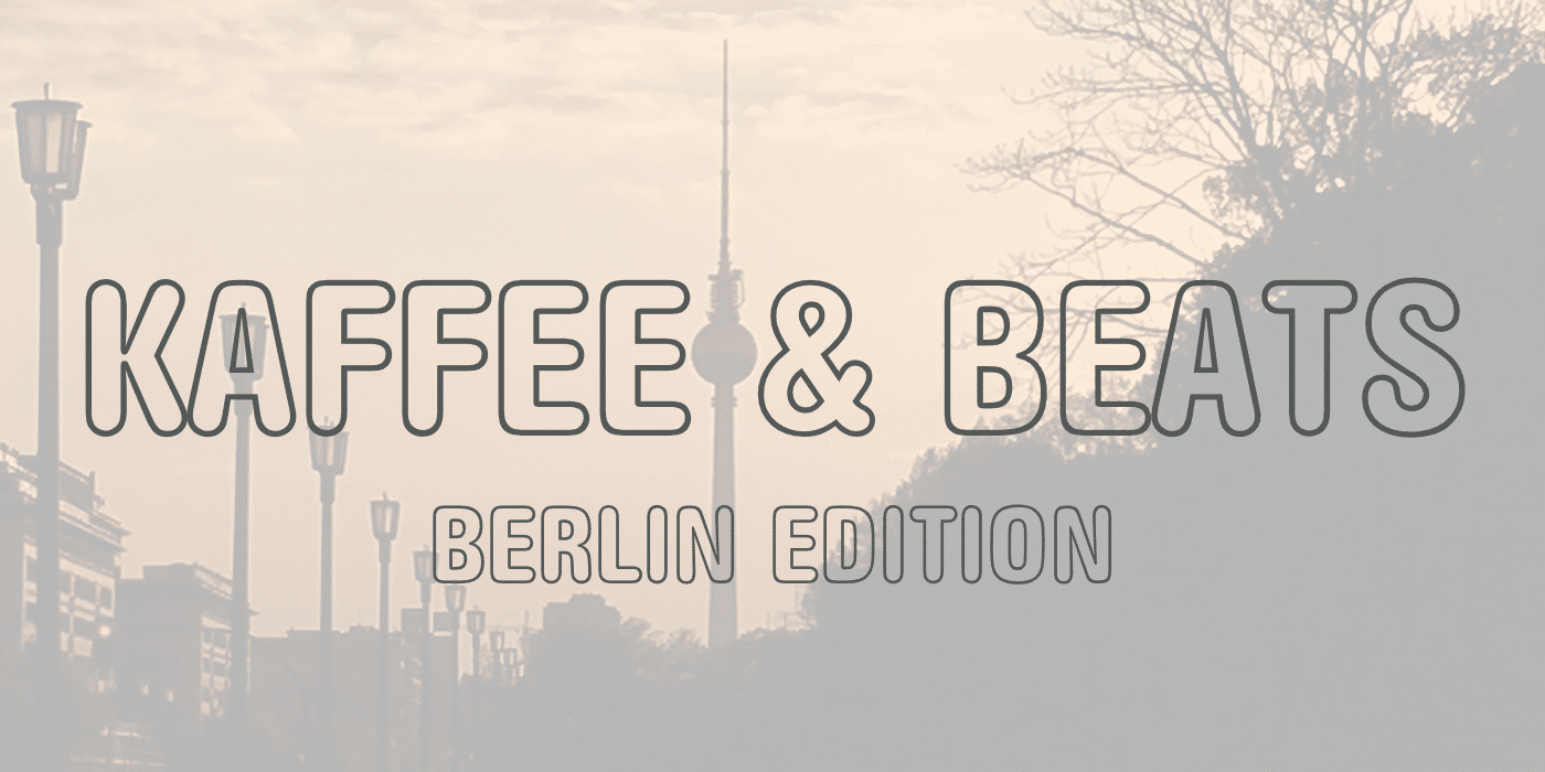 kaffeebeats_berlinedition