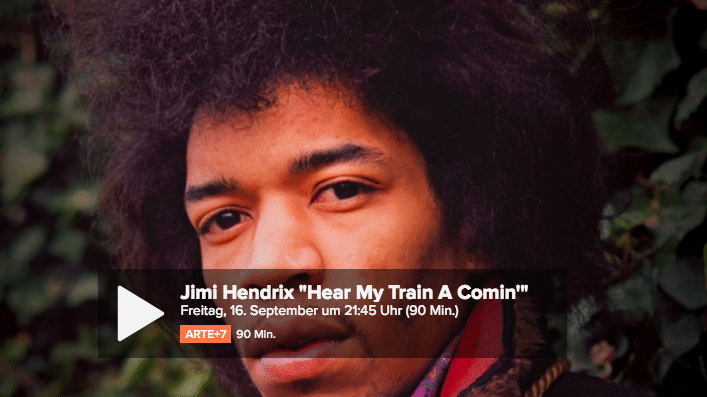 Musikdoku: Jimi Hendrix - Hear My Train A Comin