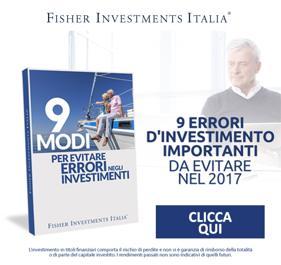 Fisher Investments - 9 errori d'investimento importanti da evitare nel 2017