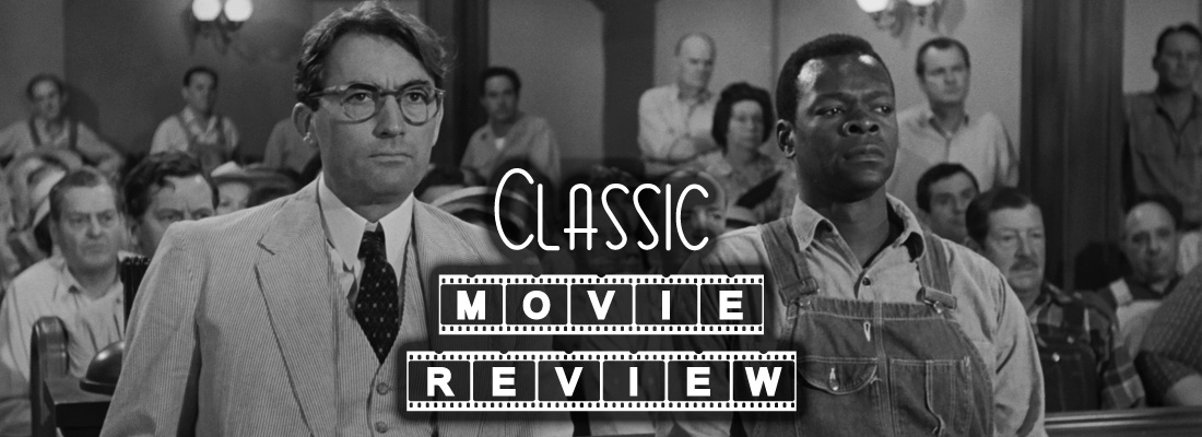 Classic Movie Review To Kill a Mockingbird - Project Derailed