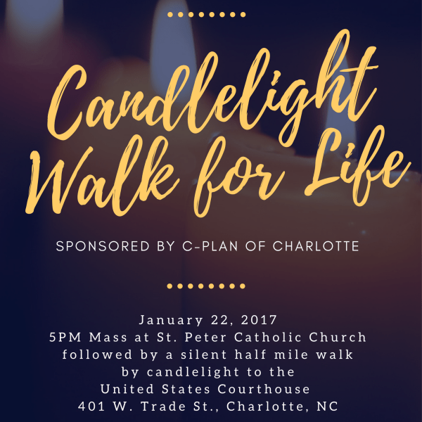 Candlelight Walk for Life Roe v. Wade Anniversary