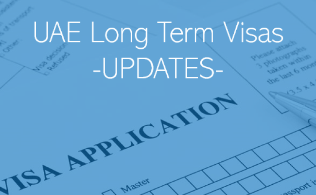 Uae Long Term Visas Requirements And Eligibility Update