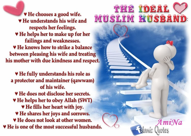 Husband Wife Islamic Quotes Wallpaper The Ideal Muslim Husband Prophet Pbuh Peace Be Upon Him