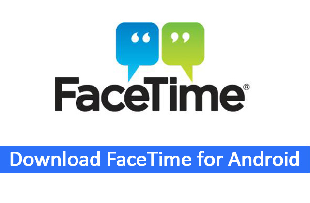 download-facetime-for-andro