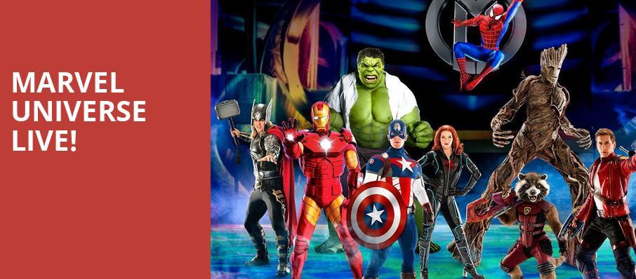 Marvel Universe Live! - Dunkin Donuts Center, Providence, RI