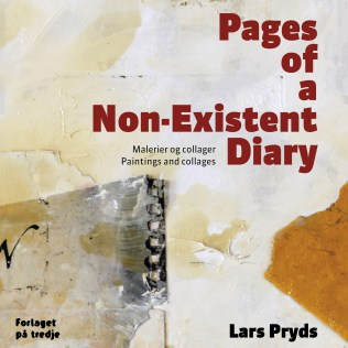 """Lars Pryds: """"Pages of a Non-Existent Diary"""". Forsiden, rgb, 300 dpi."""