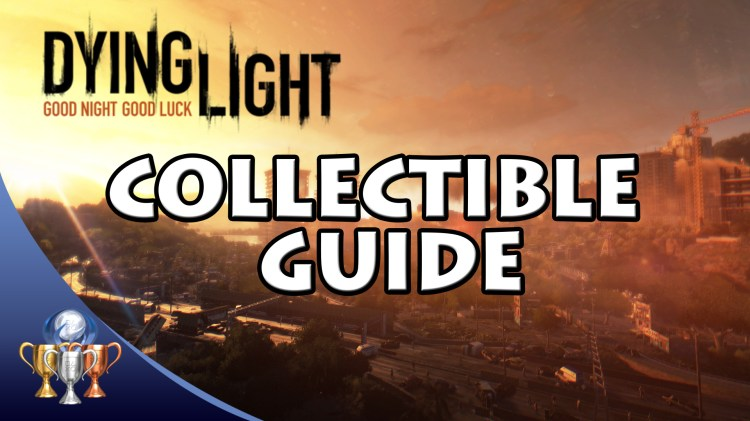 dying light collectible guide Notes Battle Journals and voice recordings