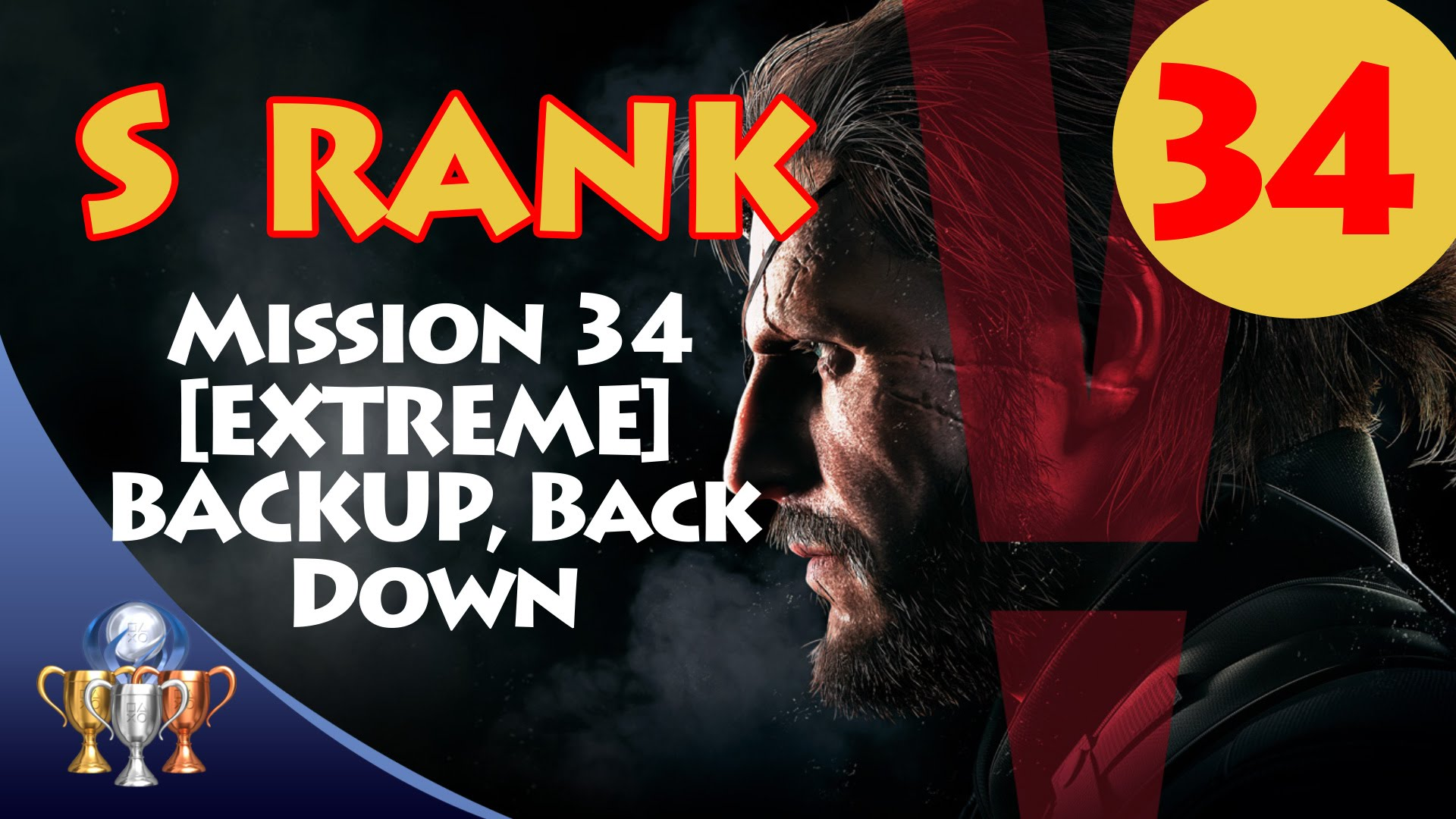 Metal Gear Solid V The Phantom Pain S Rank Walkthrough Mission 34 Ps4metal Reg 2 Extreme Backup Back Down Ps4trophies Gaming