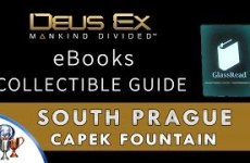 Deus-Ex-Mankind-Divided-eBook-Collectible-Locations-Capek-Fountain-South-Prague-Tablet-Collector