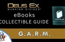 Deus-Ex-Mankind-Divided-eBook-Collectible-Locations-G.A.R.M-Tablet-Collector