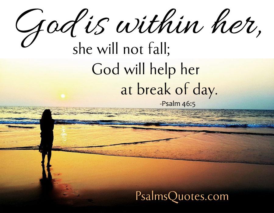 Fall Pics With Scripture Wallpaper Psalm 46 5 Inspirational Psalm Bible Verse