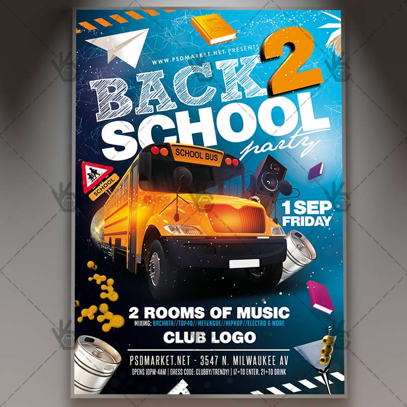 Back to School Party Night - Premium Flyer PSD Template PSDmarket - back to school flyers