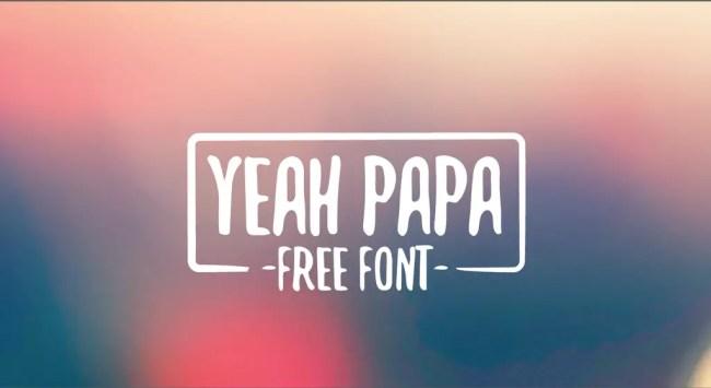 Yeah Papa Font - Free Download
