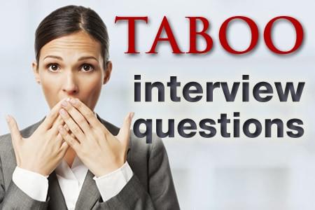 Taboo Interview Questions versus Alternative Interview Questions