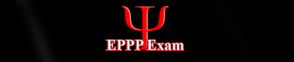 Examination for Professional Practice of Psychology (EPPP)