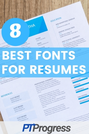 What are The Best Fonts for Resumes? Top 8 Fonts To Use In Your Resume