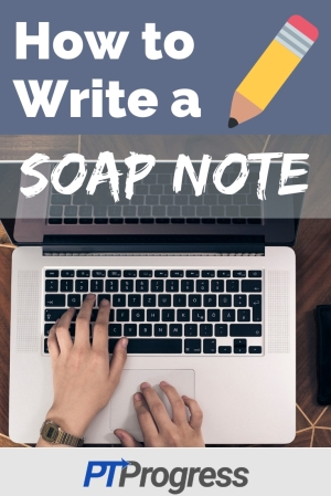 Occupational and Physical Therapy Soap Note Example