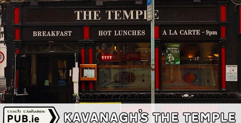 Kavanaghs the Temple