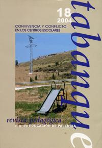 TABANQUE. REVISTA PEDAGÓGICA 18 (2004). CONVIVENCIA Y CONFLICTO EN LOS CENTROS ESCOLARES