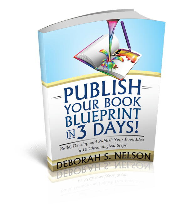 Publish a Book, By Deborah S. Nelson