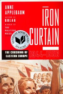 Iron Curtain by Anne Applebaum