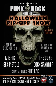 Annual Halloween Rip-Off Show: Sex Pistols, Cock Sparrer, Misfits, Shellac, The Cure @ The Melody Inn | Indianapolis | Indiana | United States