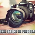 Curso básico para aprender fotografía gratis