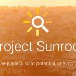 Proyecto Sunroof: cómo Google planea ayudar con la energía solar