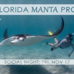 SOCIAL NIGHT: THE FLORIDA MANTA PROJECT